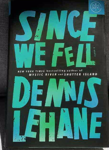 Since We Fell – Dennis Lehane